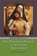 The Dolorous Passion of Our Lord