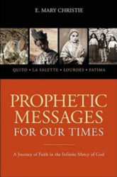 Prophetic messages for our times book